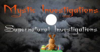 Mystic Investigations Welcomes You To The World Of The Supernatural!