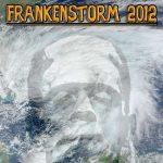 The Supernatural Origins Of Frankenstorm