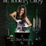 Deegie Tibbs And The Hooker's Ghost