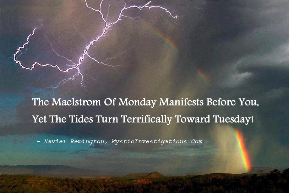 The Monday Maelstrom